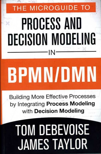 Book Review: Process and Decision Modeling in BPMN/DMN